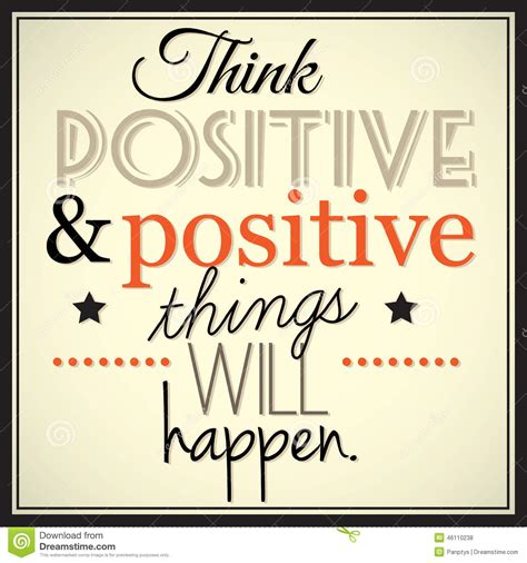 Positive Thinking Meme - think positive and positive thingd will happen stock