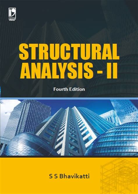 structural analysis a unified classical and matrix approach books theory of structures vol 2 g s pandit s p gupta and