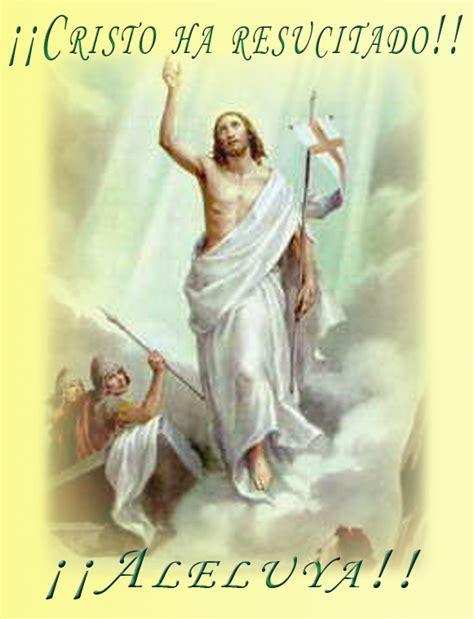 imagenes de jesus resucitado animadas sendas para el coraz 243 n marzo 2013
