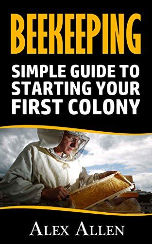 your beekeeping journal a guide for beekeepers because beekeeping is a journey books beekeeping simple guide to starting your colony