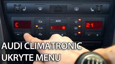 Audi A6 4f Check Taste by Jak Uruchomić Ukryte Menu Climatornic Audi A6 C5 Tryb