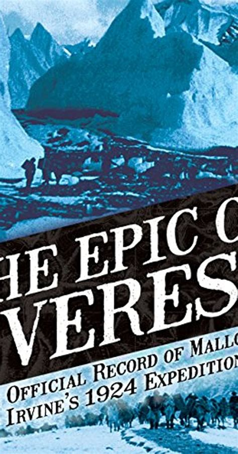 movie poster for the epic of everest flicks the epic of everest 1924 quotes imdb