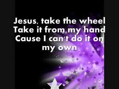printable lyrics to jesus take the wheel carrie underwood jesus take the wheel lyrics youtube