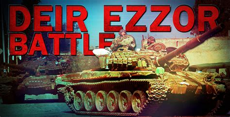 siege liberation battle for deir ezzor city from siege to liberation