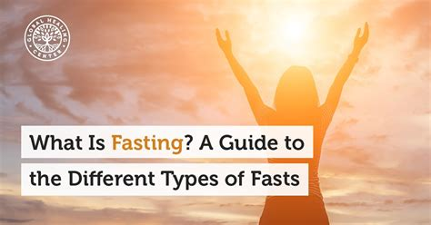 what is fasting what is fasting a guide to the different types of fasts