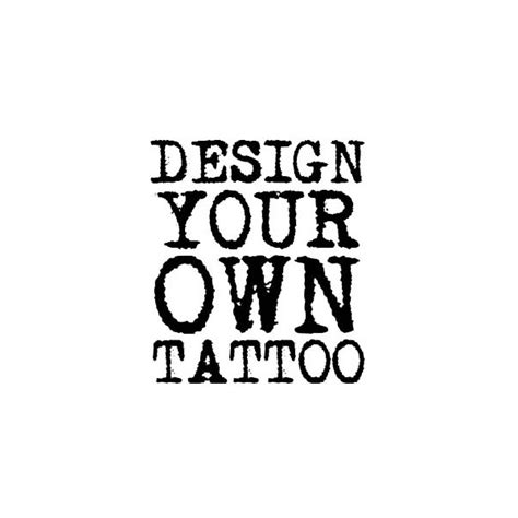 design your own tattoo now