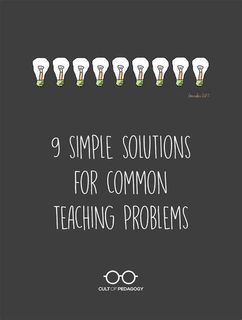 9 Simple Solutions for Common Teaching Problems | Cult of