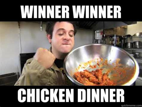 Winner Meme - man v food winner winner chicken dinner memes quickmeme