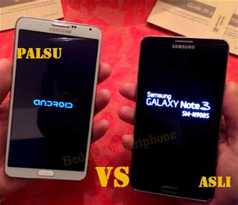 Hp Samsung S3 Palsu 20 cara membedakan samsung note 3 asli dan palsu beda hp