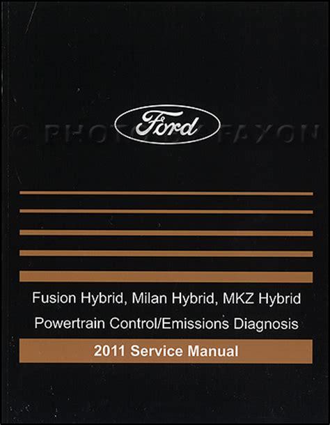 vehicle repair manual 2009 mercury milan engine control 2011 hybrid ford fusion mercury milan lincoln mkz engine and emissions diagnosis manual original