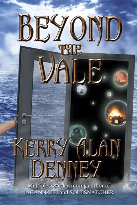 beyond the vale books kerry alan denney s