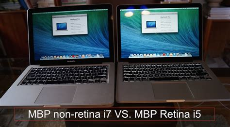 Macbook Pro 13 Non Retina macbook pro retina i5 vs non retina i7 which is better