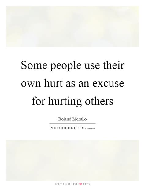 why quotation are used some use their own hurt as an excuse for hurting