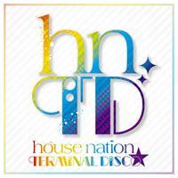 discographyhouse nation official website