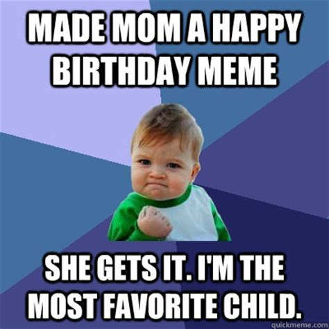 Happy Birthday Mom Meme - funny birthday memes for mom image memes at relatably com