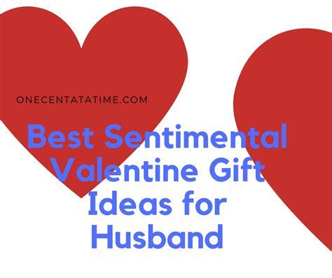 sentimental valentines gifts for best sentimental gift ideas for husband one