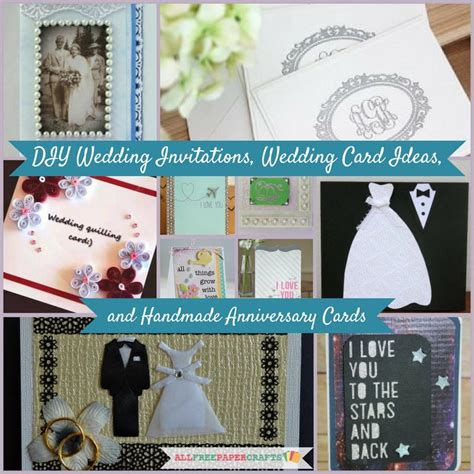 Wedding Anniversary Card Diy by 17 Diy Wedding Invitations Wedding Card Ideas And