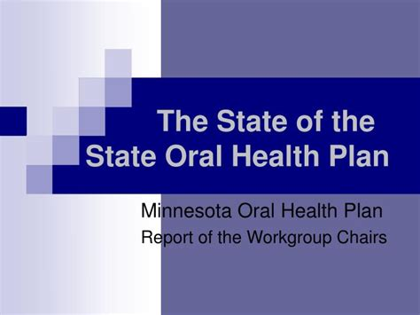 Ppt The State Of The State Oral Health Plan Powerpoint State Of The Presentations