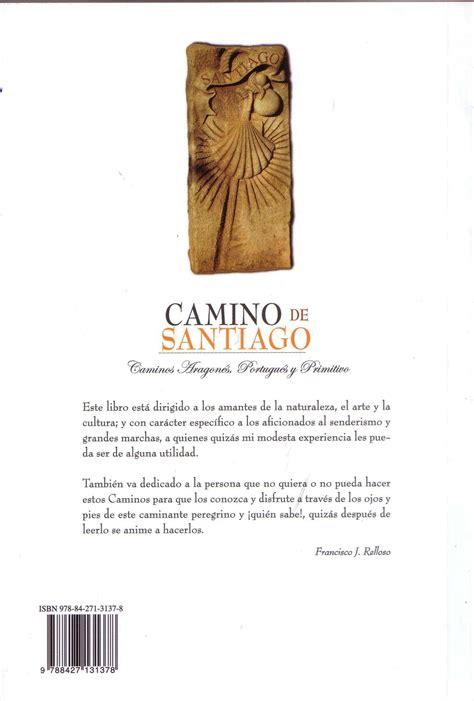 libro el camino al 18 casa de galicia en bilbao presentaci 243 n libros camino de santiago blog de jos 233 mar 237 a gorordo