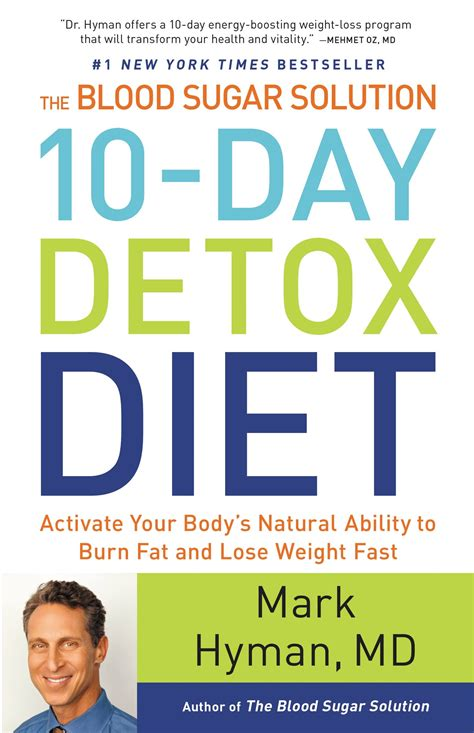 Ten Day Blood Sugar Detox Diet by The Blood Sugar Solution 10 Day Detox Diet Hachette Book