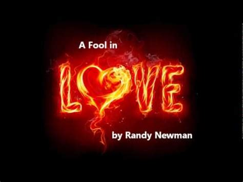 a fool in love a fool in love by randy newman youtube