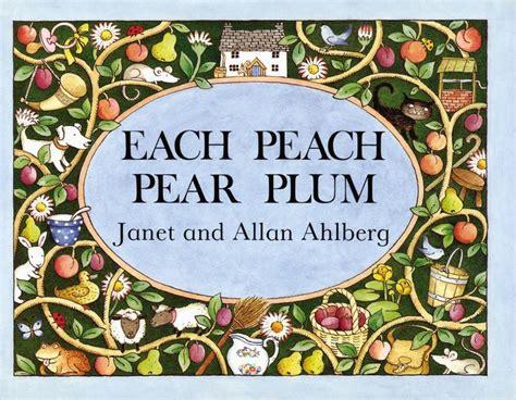 each peach pear plum board book by allan ahlberg janet ahlberg board book barnes noble 174