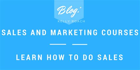 Courses After Mba In Sales And Marketing by Sales And Marketing Courses Roach