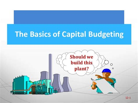 Capital Budgeting Ppt Mba Notes by 4 The Basic Of Capital Budgeting