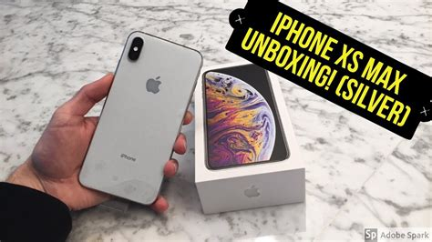 silver iphone xs max unboxing youtube