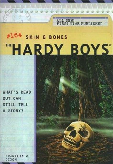 skin bones and much books skin and bones hardy boys book 164 by unknown