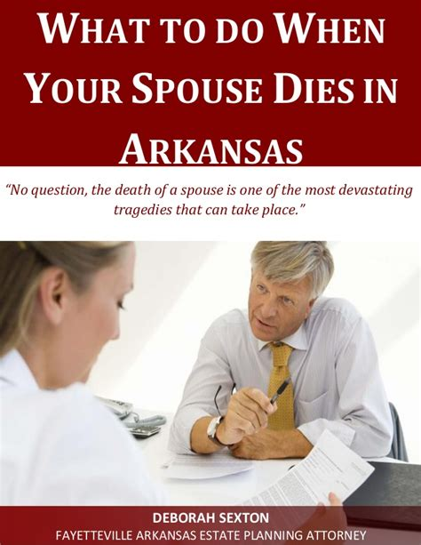 what to do when dies what to do when your spouse dies in arkansas