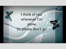 Please Don't Go lyrics -Joel Adams - YouTube Joel Lyrics