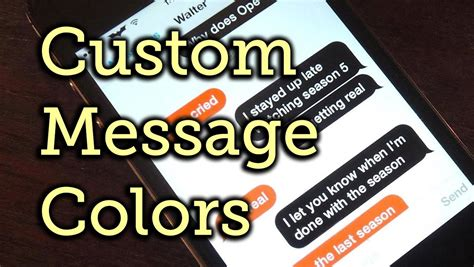 how to change message color on iphone change your message text colors in ios 7