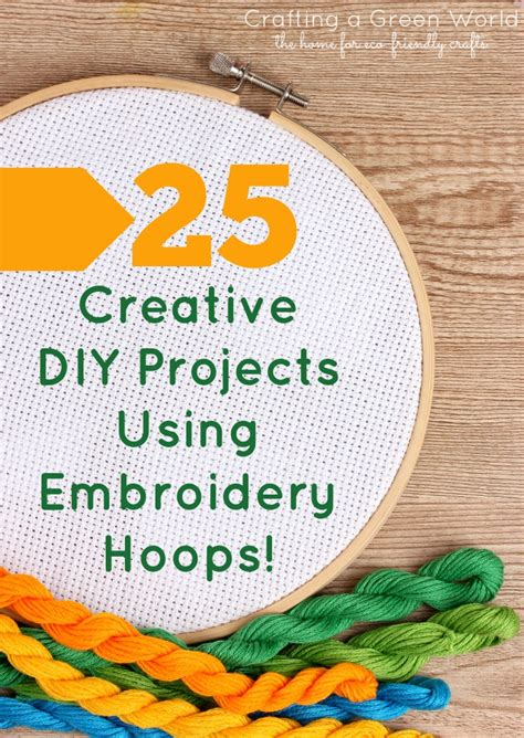 embroidery crafts projects 25 creative diy projects using embroidery hoops