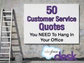 Office Desk Quotes 50 Customer Service Quotes You Need To Hang In Your Office