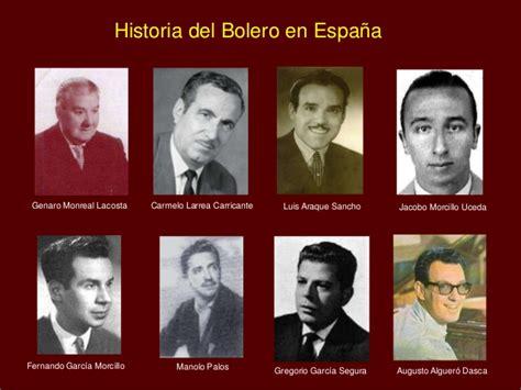 historia de espaa en historia del bolero en espa 241 a