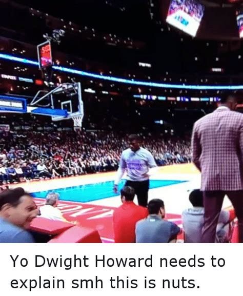 Howard K Needs To Be Locked Up 25 best memes about dwight howard and smh