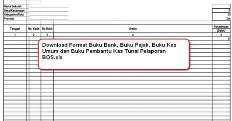 download format buku kas download format buku bank buku pajak buku kas umum dan