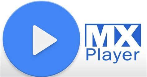 تحميل برنامج ام اكس بلاير mx player 2016 للاندرويد مشغل جميع أنواع الفيديو للأندرويد