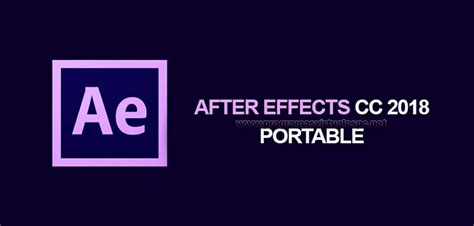 Adobe After Effect Cc 2018 64 Bit Version adobe after effects cc 2018 portable multilenguaje