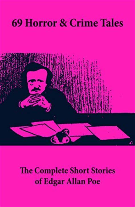 libro the complete short stories 69 horror crime tales the complete short stories of edgar allan poe racconti panorama auto
