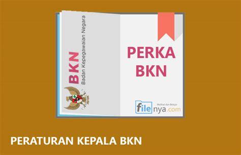 format daftar riwayat hidup pns berdasarkan perka bkn download perka bkn peraturan kepala bkn mkks sma smk