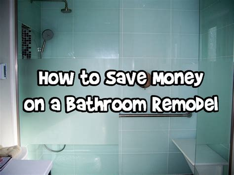how to save money on a bathroom remodel bargainmoose canada