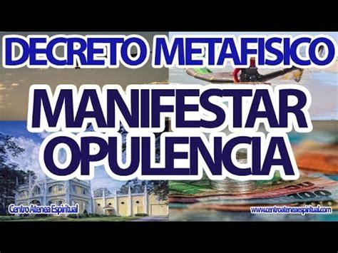 opulencia y abundancia metaf 237 sica decreto metaf 237 sico de conny mendez manifestar