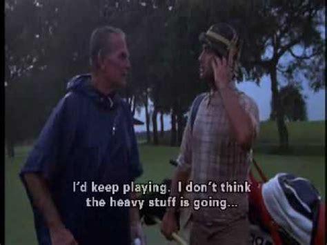Carl Spackler Meme - golfing in a storm caddyshack youtube