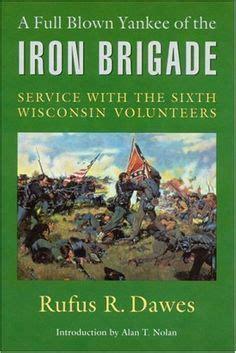 Gettysburg The Iron Brigade On Pinterest
