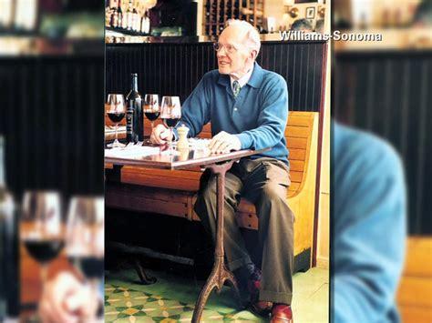 Williams Sonoma Home Makeover Sweepstakes - chuck williams founder of williams sonoma dies at 100 wptv com