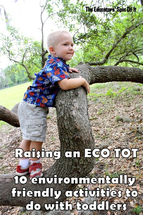 Tots To Eco Friendly by The Educators Spin On It Raising An Eco Tot 10