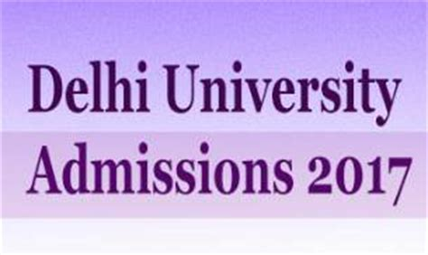 Mba Admission 2017 In Telangana by Delhi Admissions 2017 Apply Notification
