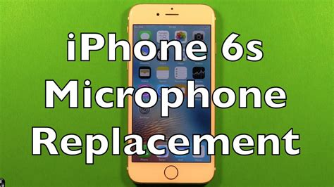 iphone 6s microphone replacement how to change